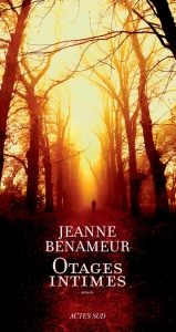 Otages intimes - Jeanne Benameur - Actes Sud